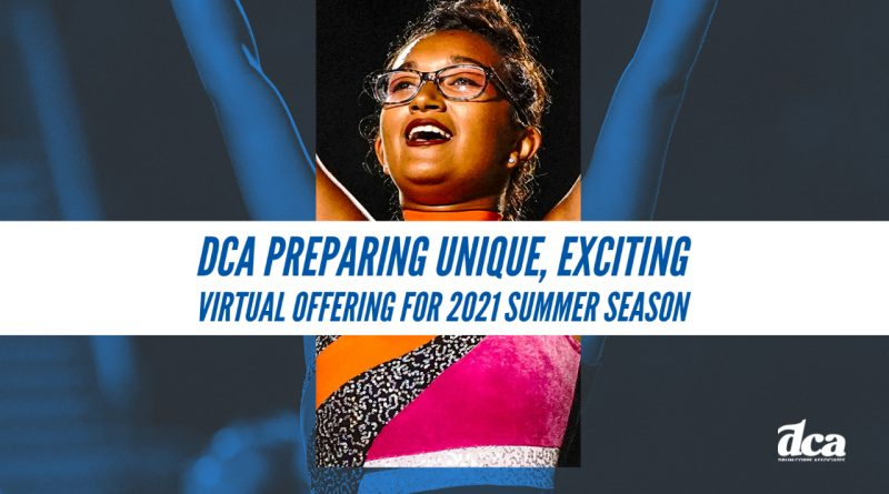 DCA preparing unique, exciting virtual offering for 2021 summer season