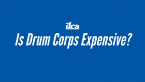 Is Drum Corps Expensive?