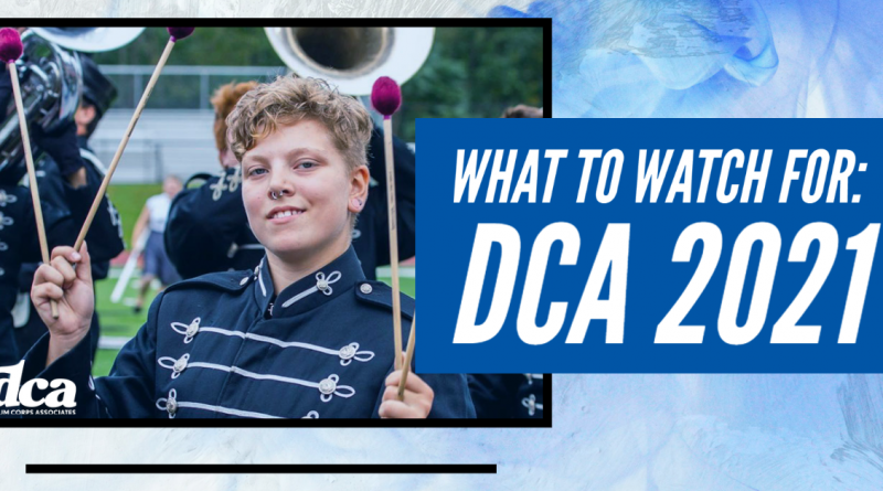 What To Watch For : DCA 2021